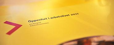 LO:s rapport Öppenhet i arbetslivet 2011.