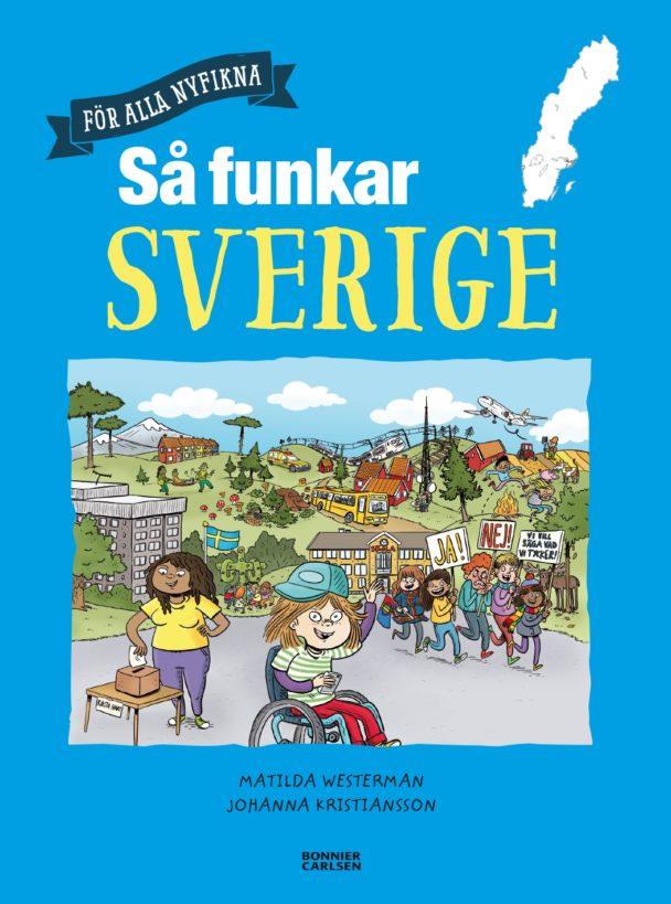 Så funkar Sverige av Matilda Westerman och Johanna Kristiansson.