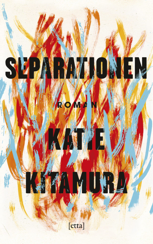 Separationen av Katie Kitamura.
