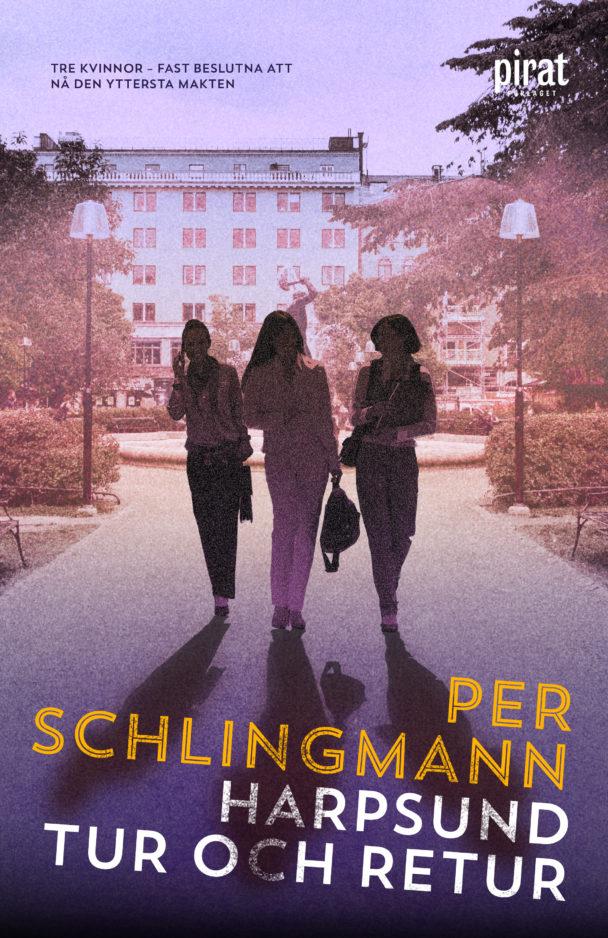 Harpsund tur och retur av Per Schlingmann.