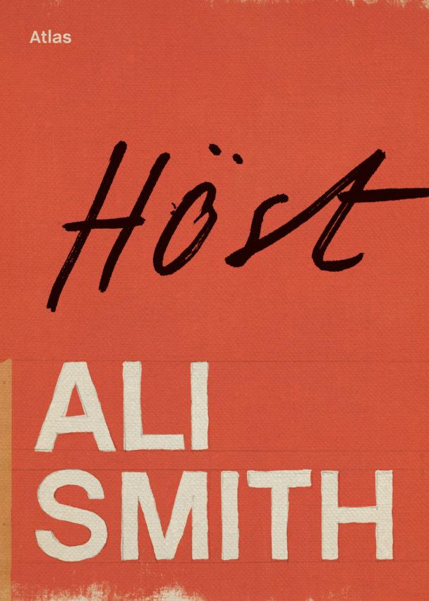 Höst av Ali Smith.