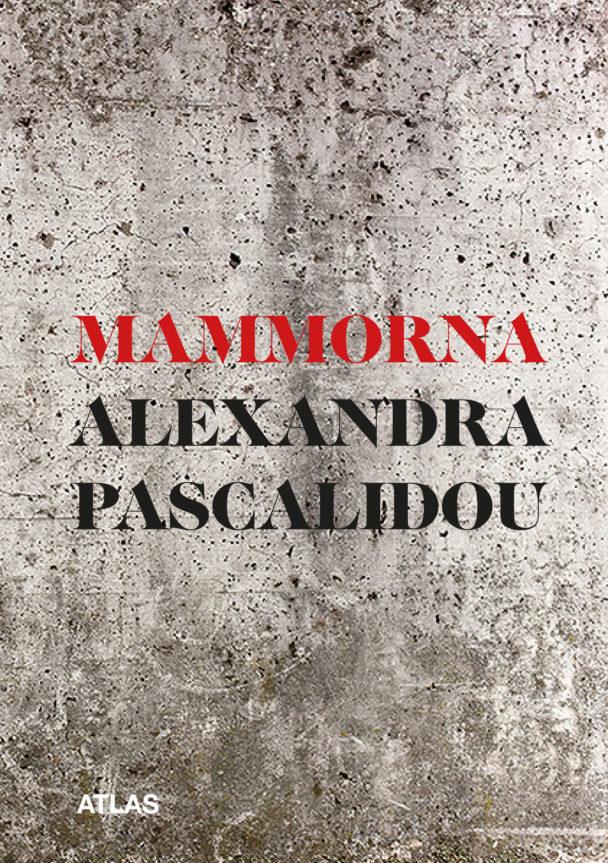 Mammorna av Alexandra Pascalidou.