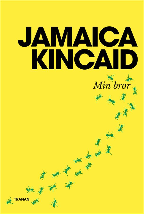 Min bror av Jamaica Kincaid.