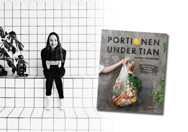 """Hanna Olvenmark med boken """"Portioner under tian""""."""