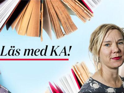 """""""Läs med KA"""" drivs av kulturredaktör Catarina Berglund."""