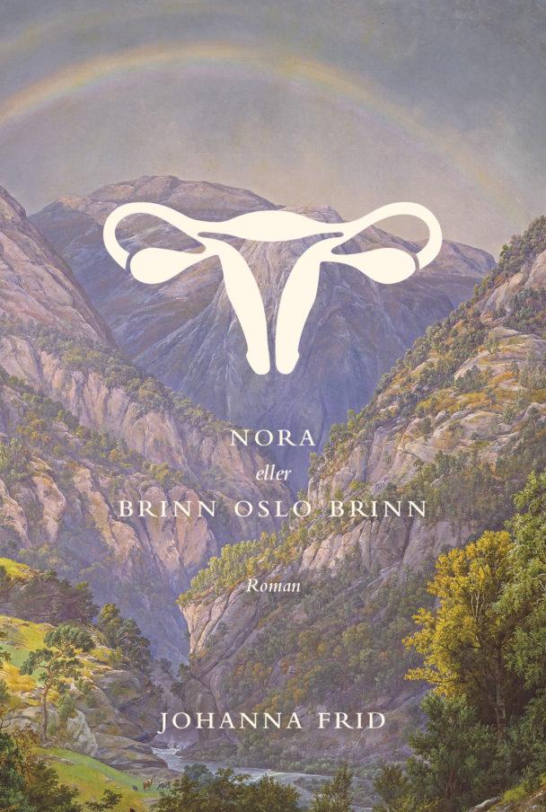 """""""Nora eller Brinn Oslo brinn"""" av Johanna Frid."""
