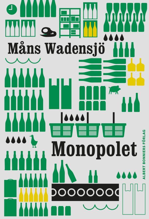 """""""Monopolet"""" av Måns Wadensjö."""