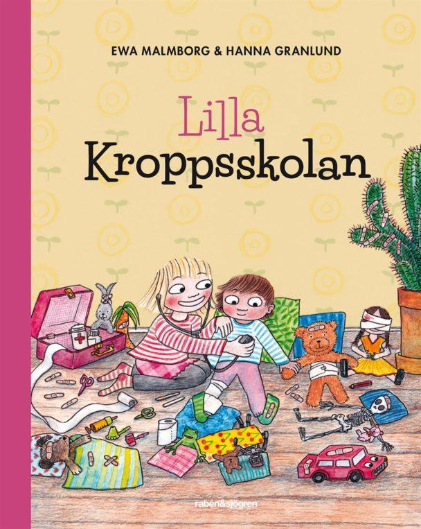 """""""Lilla kroppsskolan"""" av Ewa Malmborg och Hanna Granlund."""
