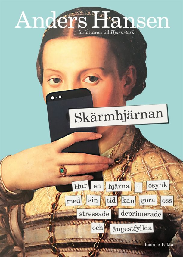 """""""Skärmhjärnan"""" av Anders Hansen."""