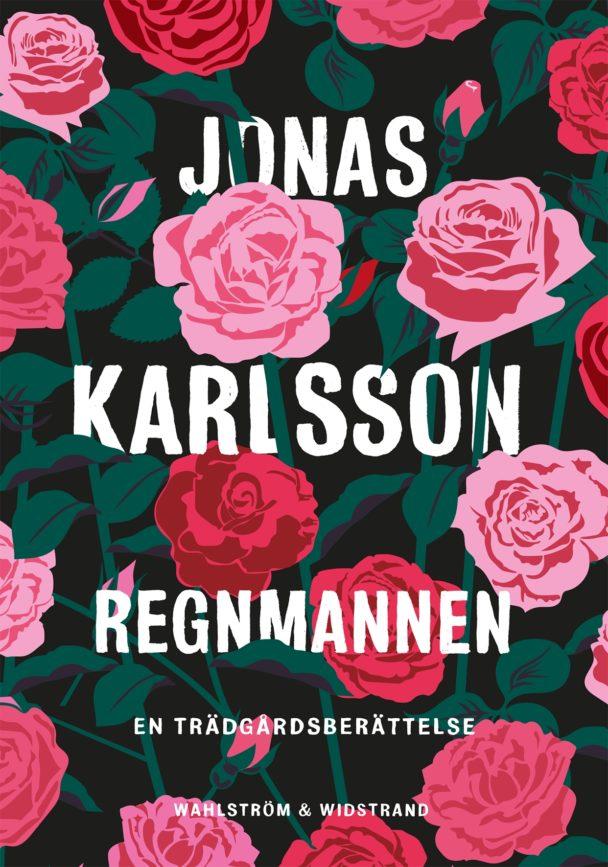 """""""Regnmannen"""" av Jonas Karlsson."""