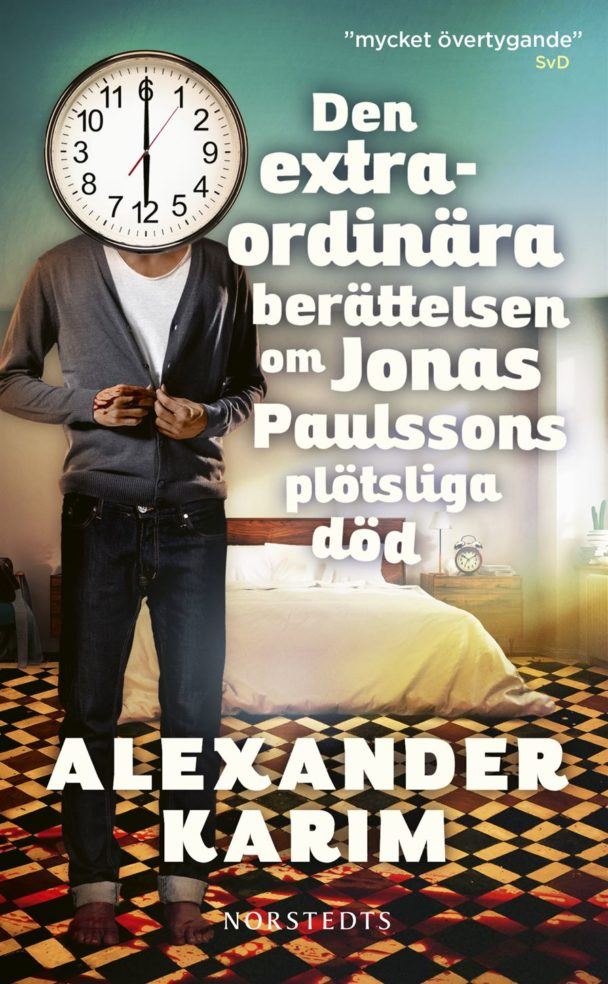 """¡""""Den extraordinära berättelsen om Jonas Paulssons plötsliga död"""" av Jonas Paulsson."""