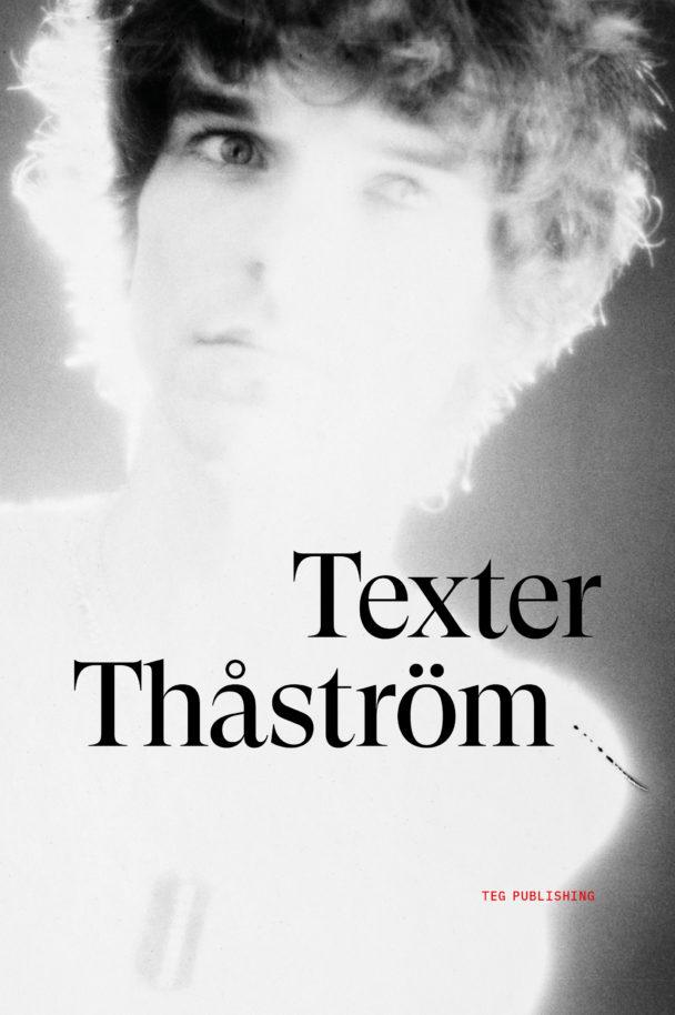 """""""Texter – Thåström."""""""