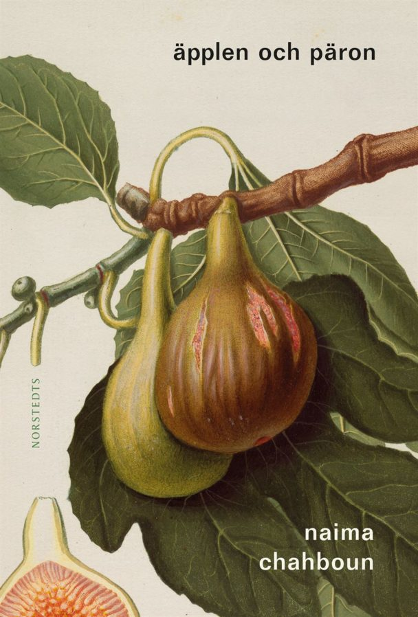 """Äpplen och päron"" av Naima Chahboun."