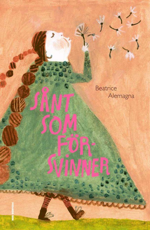 """""""Sånt som försvinner"""" av Beatrice Alemagna."""