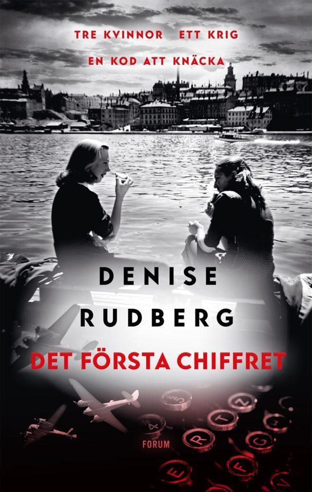 """Det första chiffret"" av Denise Rudberg."