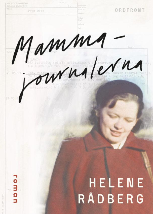 """""""Mammajournalerna"""" av Helene Rådberg."""
