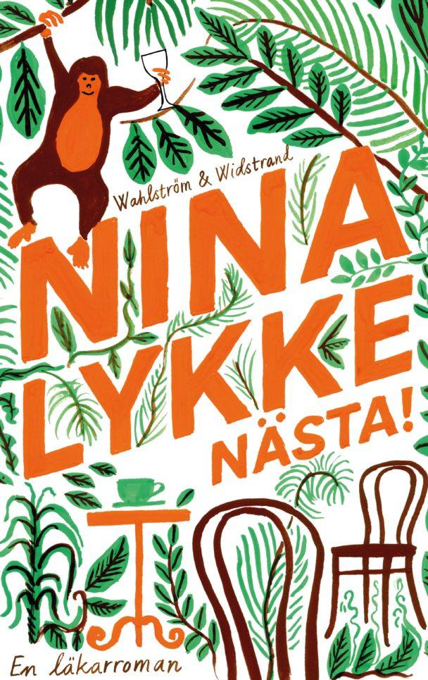 """""""Nästa! En läkarroman"""" av Nina Lykke."""